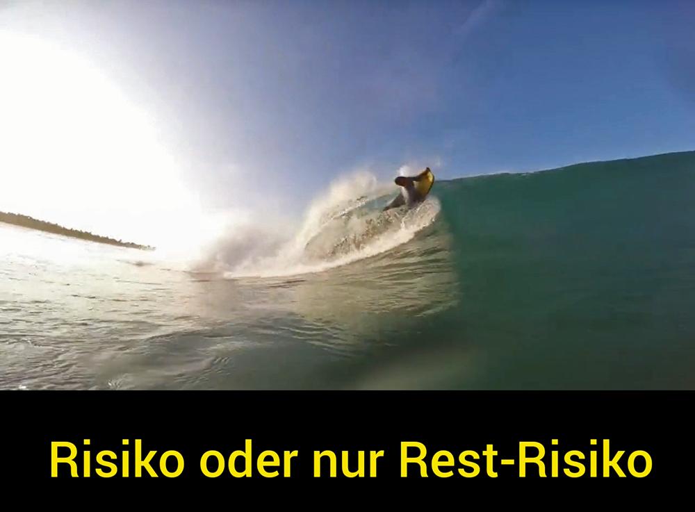 RISIKO ODER NUR REST-RISIKO